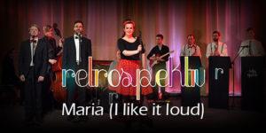 Maria (I like it loud) - Scooter Swing-Pop Cover