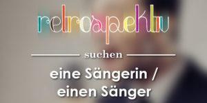 Sänger gesucht in Berlin