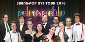 retrospektiv Swing-Pop Live Tour 2018