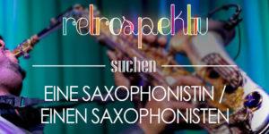 Saxophonist in Berlin gesucht